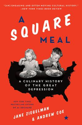 Image for A Square Meal: A Culinary History of the Great Depression