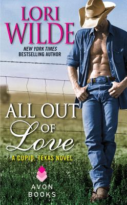 "Image for ""All Out of Love: A Cupid, Texas Novel"""