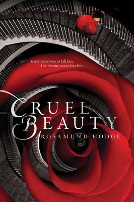 Cruel Beauty, Rosamund Hodge