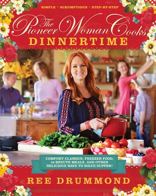 Image for The Pioneer Woman Cooks: Dinner