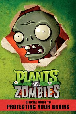 Image for Plants vs. Zombies: Official Guide to Protecting Your Brains