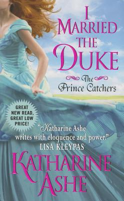 Image for I Married the Duke: The Prince Catchers