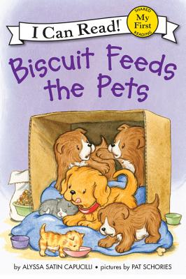 Image for Biscuit Feeds the Pets (My First I Can Read)