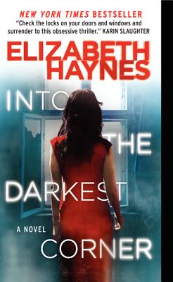 Image for Into the Darkest Corner: A Novel
