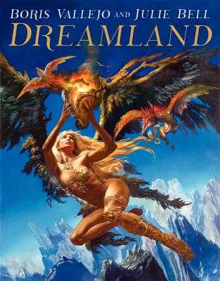 Image for Boris Vallejo and Julie Bell: Dreamland