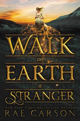 Image for Walk on Earth a Stranger (Gold Seer Trilogy)