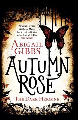 Image for Autumn Rose: A Dark Heroine Novel (Dark Heroine Series)