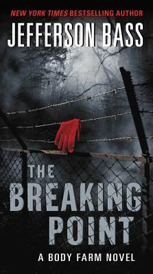 Image for The Breaking Point: A Body Farm Novel