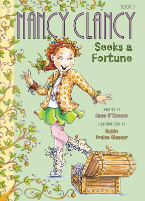 Image for Fancy Nancy: Nancy Clancy Seeks a Fortune
