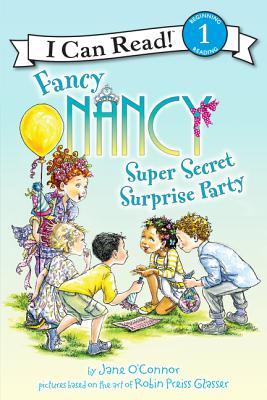 Image for Fancy Nancy: Super Secret Surprise Party (I Can Read Level 1)