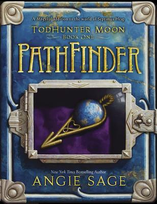 Image for TodHunter Moon, Book One: PathFinder (World of Septimus Heap)