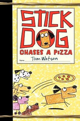Image for Stick Dog Chases a Pizza