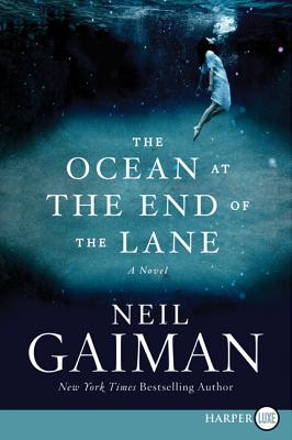 Image for Ocean at the End of the Lane: A Novel