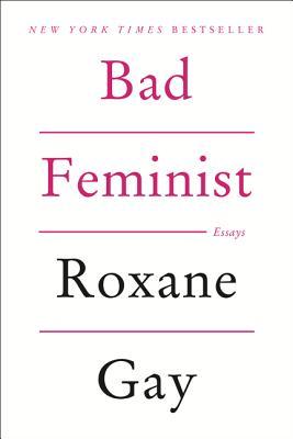 Image for Bad Feminist: Essays