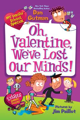 Image for Oh, Valentine, We've Lost Our Minds! (My Weird School Special)