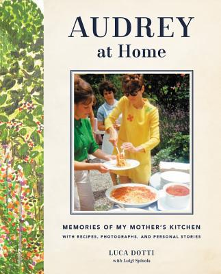 Image for Audrey at Home: Memories of My Mother's Kitchen