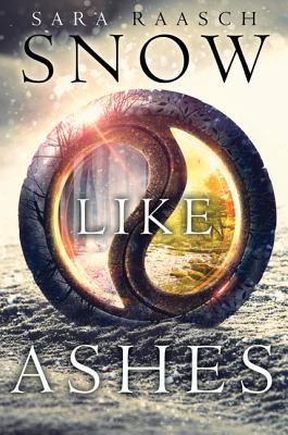 Snow Like Ashes, Raasch, Sara