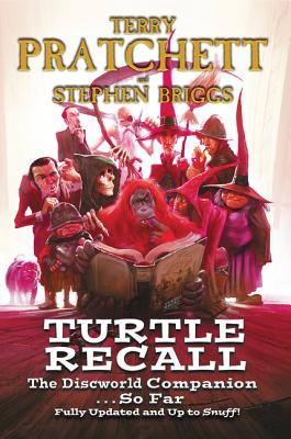 Image for Turtle Recall: The Discworld Companion . . . So Far