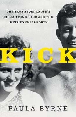Image for Kick: The True Story of JFK's Sister and the Heir to Chatsworth
