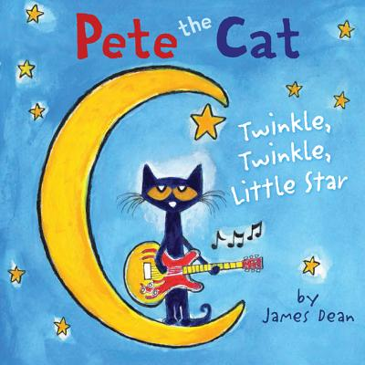Image for Pete the Cat: Twinkle Twinkle Little Star