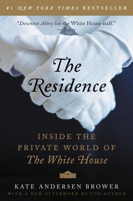Image for RESIDENCE: INSIDE THE PRIVATE WORLD OF THE WHITE HOUSE