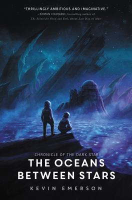 Image for The Oceans between Stars (Chronicle of the Dark Star)