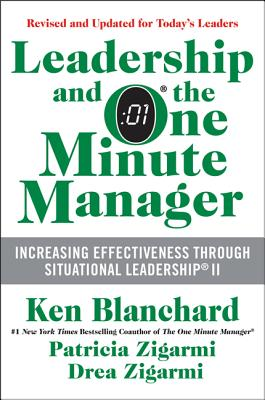 Image for LEADERSHIP AND THE ONE MINUTE MANAGER : INCREASING EFFECTIVENESS THROUGH SITUATIONAL LEADERSHIP II