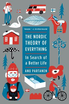 Image for The Nordic Theory of Everything: In Search of a Better Life