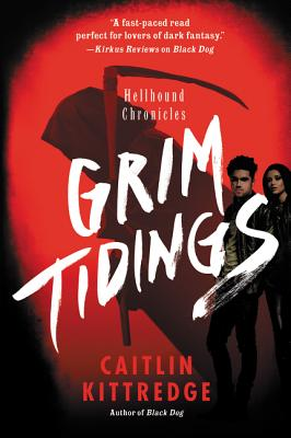 Image for Grim Tidings: Hellhound Chronicles