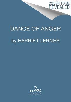 Image for Dance of Anger: A Woman's Guide to Changing the Patterns of Intimate Relationships