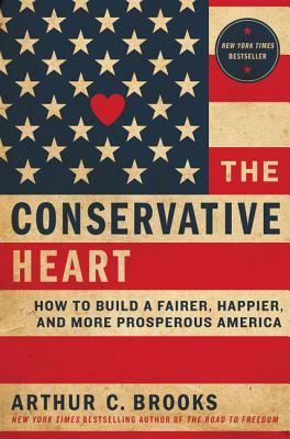 Image for Conservative Heart: How to Build a Fairer, Happier, and More Prosperous America