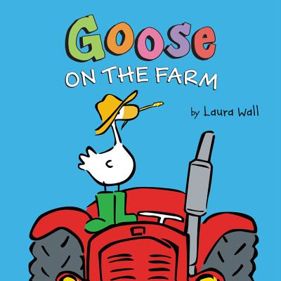 Image for Goose on the Farm Board Book