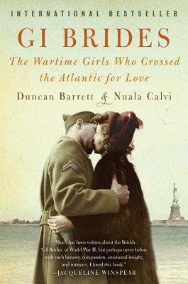 Image for GI Brides: The Wartime Girls Who Crossed the Atlantic for Love