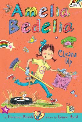 Image for Amelia Bedelia Chapter Book #6: Amelia Bedelia Cleans Up