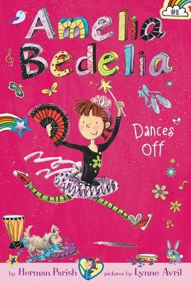 Image for Amelia Bedelia Chapter Book #8: Amelia Bedelia Dances Off
