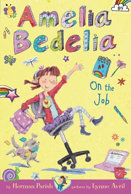 Image for Amelia Bedelia On The Job (#9)