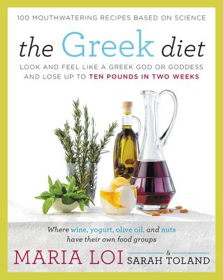 Image for The Greek Diet: Look and Feel like a Greek God or Goddess and Lose up to Ten Pounds in Two Weeks