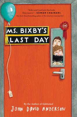 Image for Ms. Bixby's Last Day