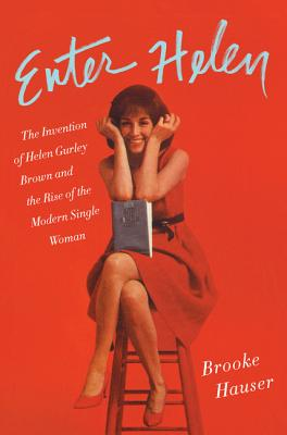 Image for ENTER HELEN: THE INVENTION OF HELEN GURLEY