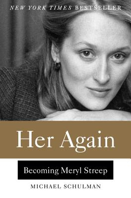 Image for Her Again: Becoming Meryl Streep