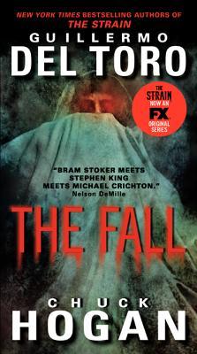 The Fall TV Tie-in Edition (The Strain Trilogy), del Toro, Guillermo; Hogan, Chuck