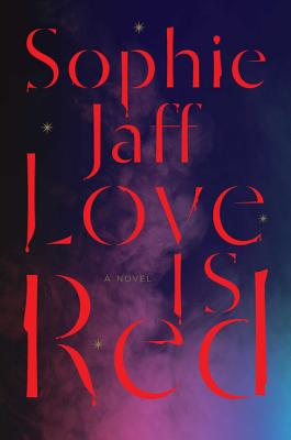 Image for Love Is Red: Book One of the Night Song Trilogy