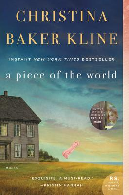 PIECE OF THE WORLD, KLINE, CHRISTINA BAKER