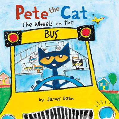 Image for Pete the Cat: The Wheels on the Bus Board Book