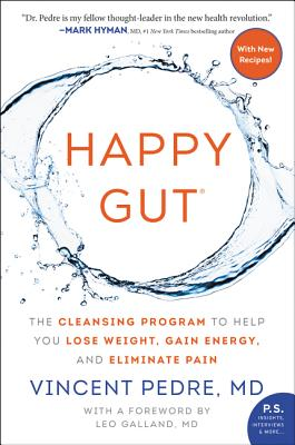 Image for Happy Gut: The Cleansing Program to Help You Lose Weight, Gain Energy, and Eliminate Pain