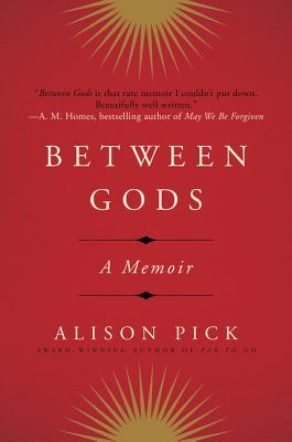 Image for BETWEEN GODS : A MEMOIR