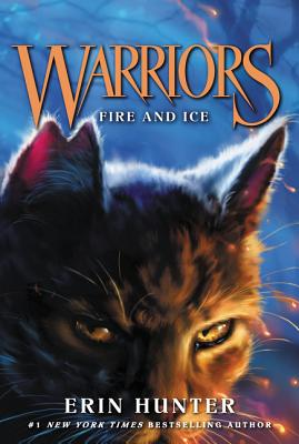 Image for Warriors #2: Fire and Ice (Warriors: The Prophecies Begin)