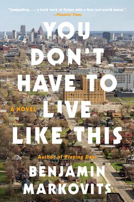 Image for You Don't Have to Live Like This: A Novel