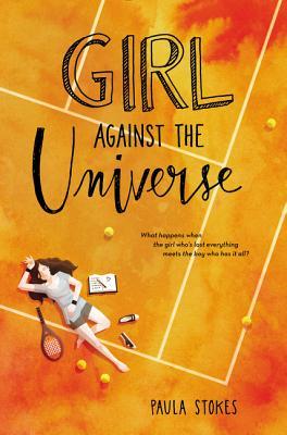 Girl Against the Universe, Paula Stokes