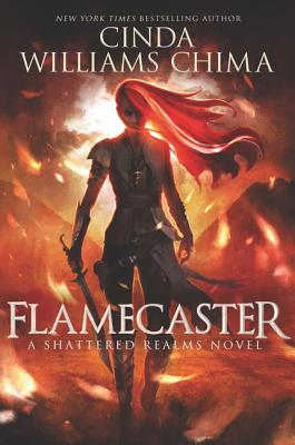 FLAMECASTER (SHATTERED REALMS, NO 1), CHIMA, CINDA WILLIAMS
